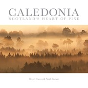 Caledonia - Scotland's Heart of Pine